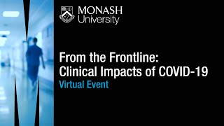 From the Frontline: Clinical Impacts of COVID-19