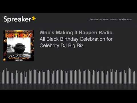 All Black Birthday Celebration for Celebrity DJ Big Biz