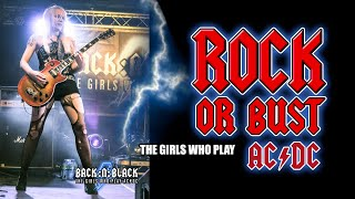 Rock or Bust - For Brian Johnson - LIVE Pro shot - BACK:N:BLACK - The Girls Who Play AC/DC (HD)