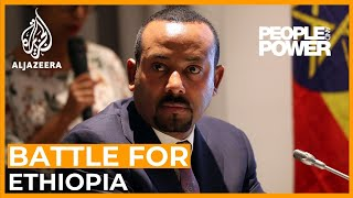 The Battle for Ethiopia | People and Power