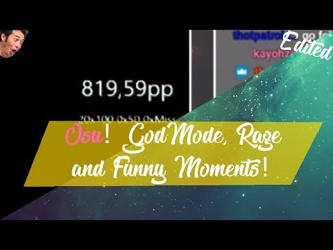 Osu! Edited | Godmode, Rage and Funny Moments #19