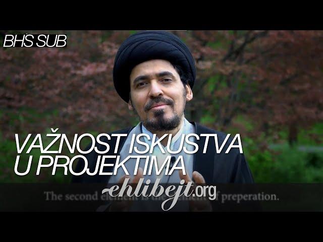 Važnost iskustva u projektima – Iskrice Alijevih mudrosti - Sejjid Munir El-Habbaz