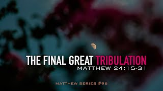 THE FINAL GREAT TRIBULATION - 1.12.20 MESSAGE