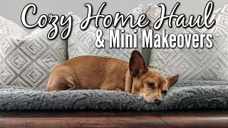 Cozy Collective Home Shopping Haul+Mini Makeovers Before & After
