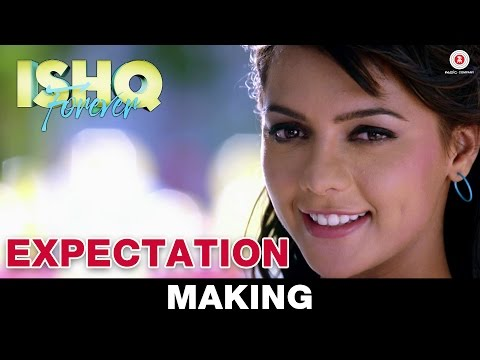 Expectation - Making | Ishq Forever |...