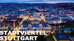 Stuttgarts Stadtviertel 💓 (mit Stadtmitte)