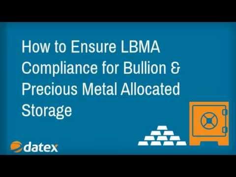 Ensuring LBMA Good Delivery Compliance - Allocated Precious Metals Storage