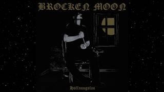 Brocken Moon Hoffnungslos