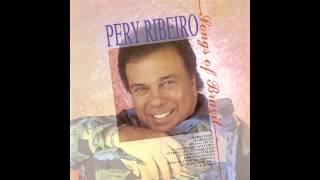 Pery Ribeiro - So Tinha Que Ser Com Voce