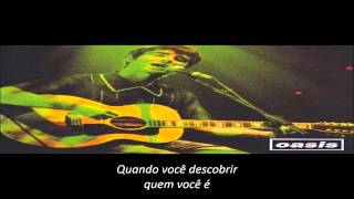 Oasis - Angel Child [Legendado/Estúdio]
