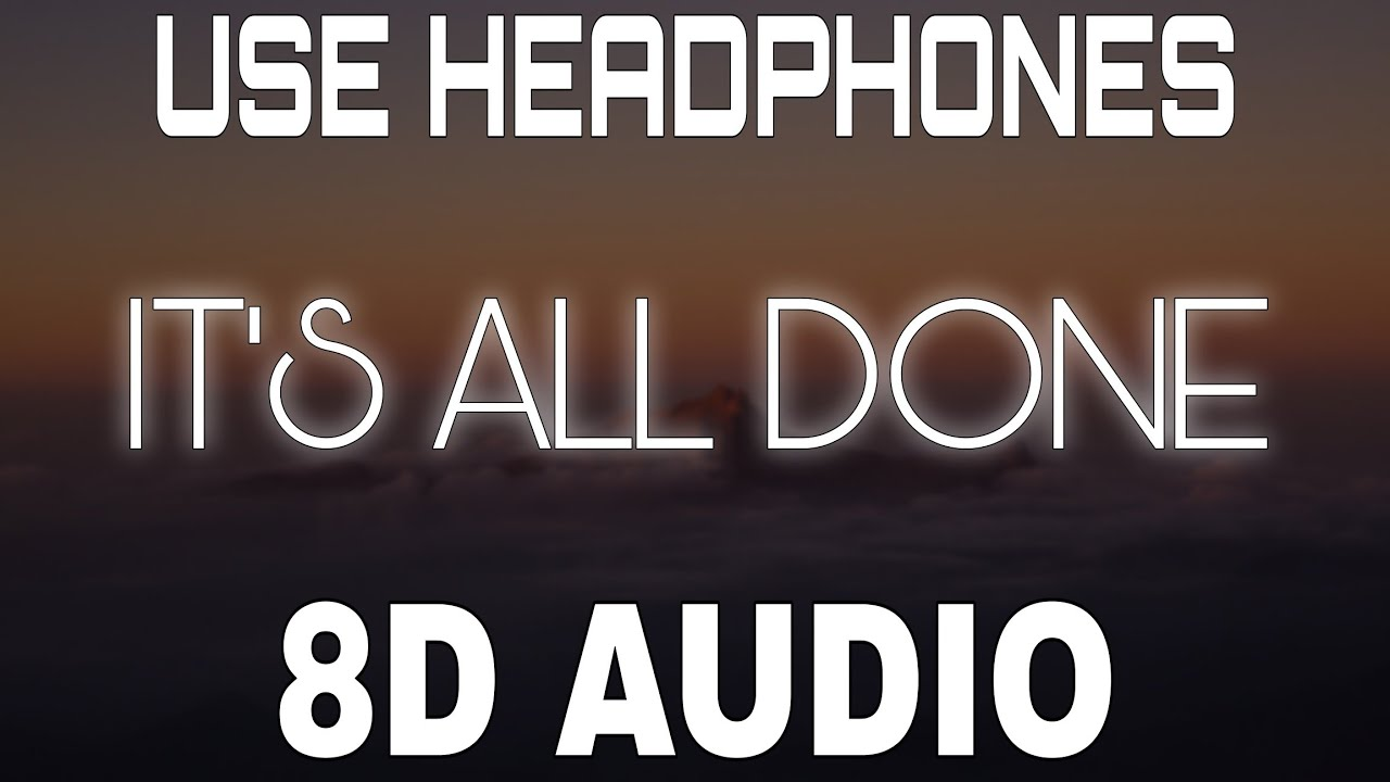It's All Done [8D AUDIO] Harnoor | Yeah Proof | Ilam | 8D Punjabi Songs 2021