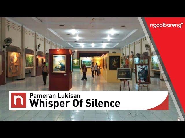 Pameran Lukisan Whisper Of Silence