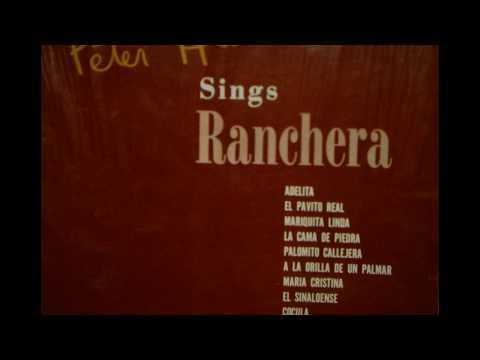 Adelita - Peter Hurd Sings Ranchera 1974 Spanish Folk Songs of New Mexico