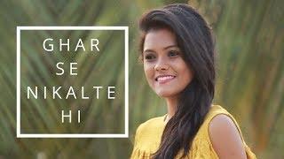 Ghar Se Nikalte Hi - Armaan Malik | Female Cover | Subhechha Mohanty ft. Aasim Ali