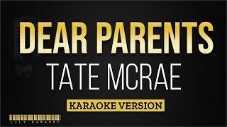 Tate McRae - Dear Parents (Karaoke Version)