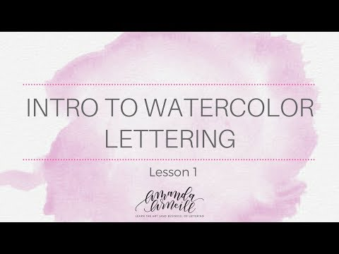 Intro To Watercolor Lesson 1 | Amanda Arneill - Hand Lettering