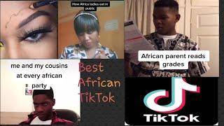 BEST AFRICAN TIKTOK COMPILATION 2019
