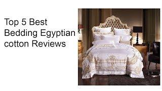 Best Bedding Egyptian cotton in current time
