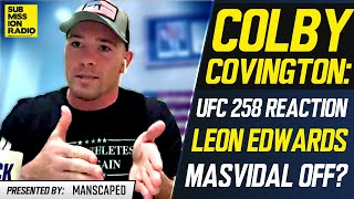 Colby Covington Reacts to UFC 258, Responds to Leon Edwards Fight, Rips Kamaru Usman, Jorge Masvidal