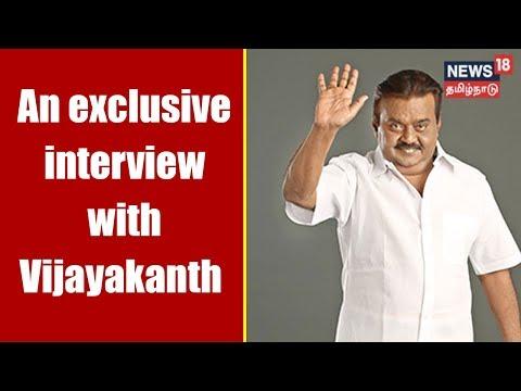 Exclusive Interview with Vijayakanth (DMDK Chief) | Vellum Sol | News18 Tamil Nadu
