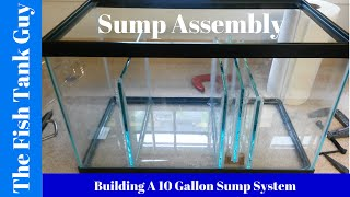 Building A 10G Sump System (Sump Assembly)