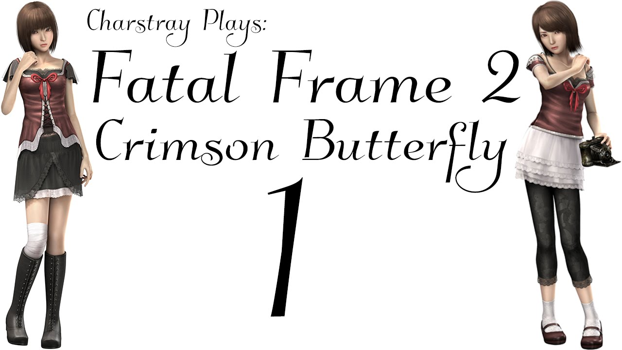 Fatal Frame 2: Crimson Butterfly, Part 1 - Twin Heroine.. :3 - YouTube