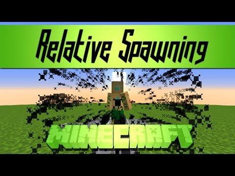 Minecraft - Player Relative Spawning