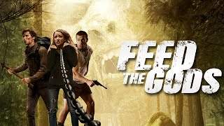Feed the Gods - Fขll Movie | Bigfoot Horror