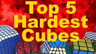 My Top 5 Hardest Rubik's Cubes