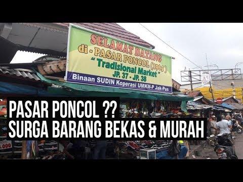 PUSAT BARANG BEKAS DI JAKARTA | PASAR PONCOL