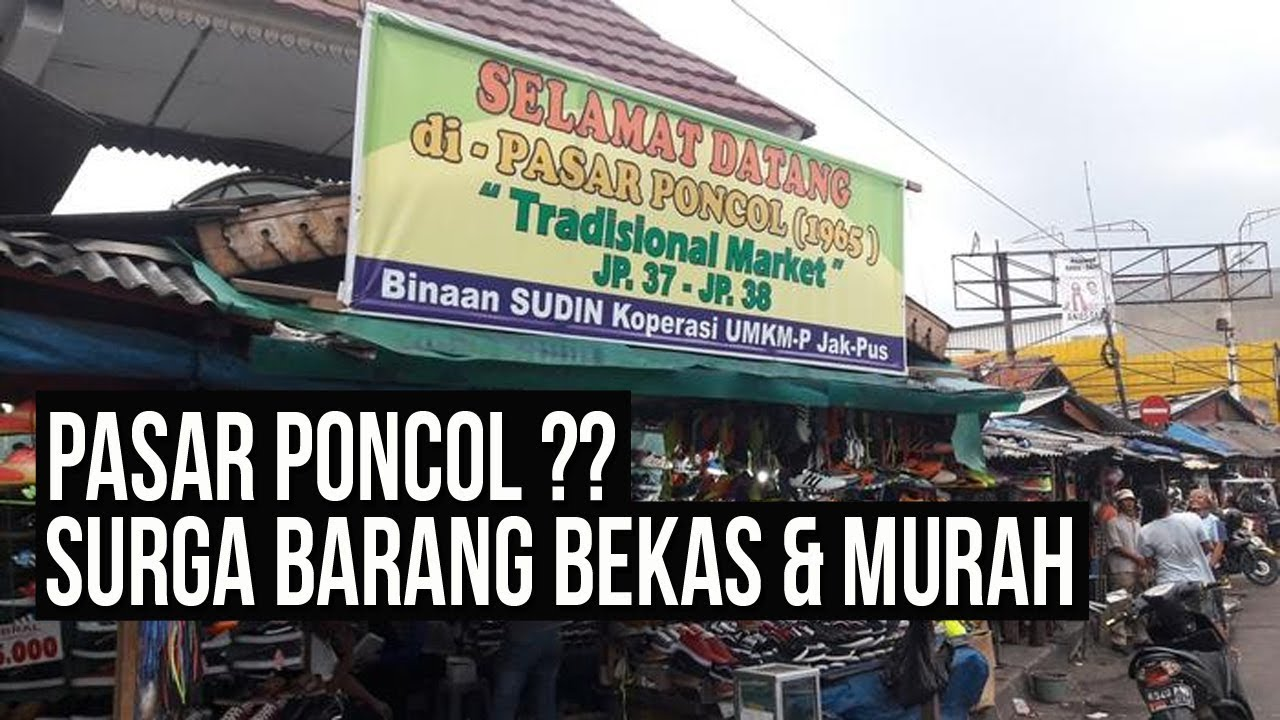 PUSAT BARANG BEKAS DI JAKARTA