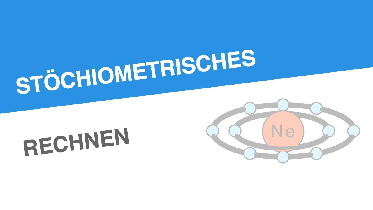 STÖCHIOMETRISCHES RECHNEN   Chemie   Modelle, Formeln und Konzepte ...