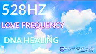 528hz solfeggio dna healing love frequency meditation music