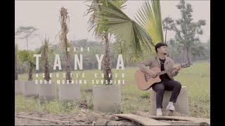Download Dere - Tanya @TigaDuaSatu ( Acoustic Cover ) by Tengku Dirga