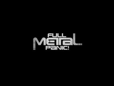 All Full Metal Panic! Openings Full Version