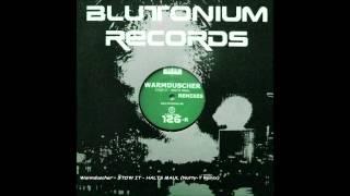 DJ Warmduscher - Stow It - Halts Maul (Nutty-T Remix)