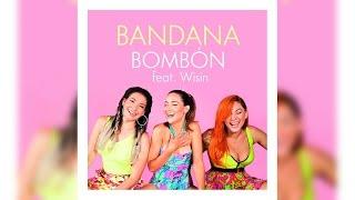 Bandana - Bombón Ft. Wisin (2017) - (Preview)