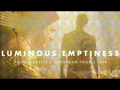 Hang Massive - Luminous Emptiness Tour Documentary