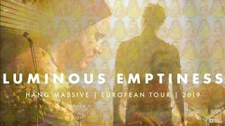 Hang Massive - Luminous Emptiness Tour Documentary