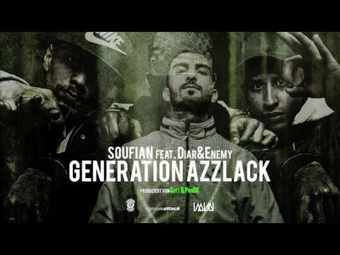SOUFIAN x ENEMY x DIAR - GENERATION AZZLACK [Official Audio]