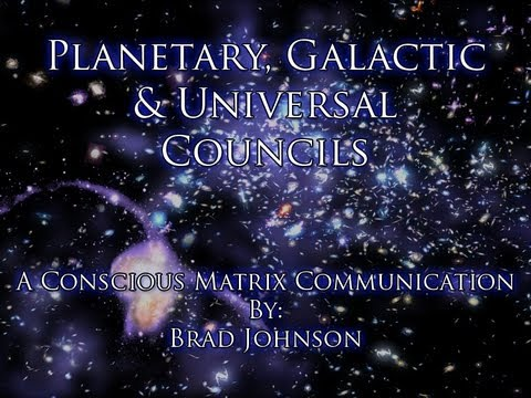 Planetary, Galactic and Universal Councils - Conscious Matrix Communication