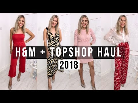 HUGE H&M AND TOPSHOP HAUL + TRY ON 2018 -...