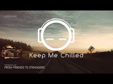 Nimanslin - From Friends To Strangers
