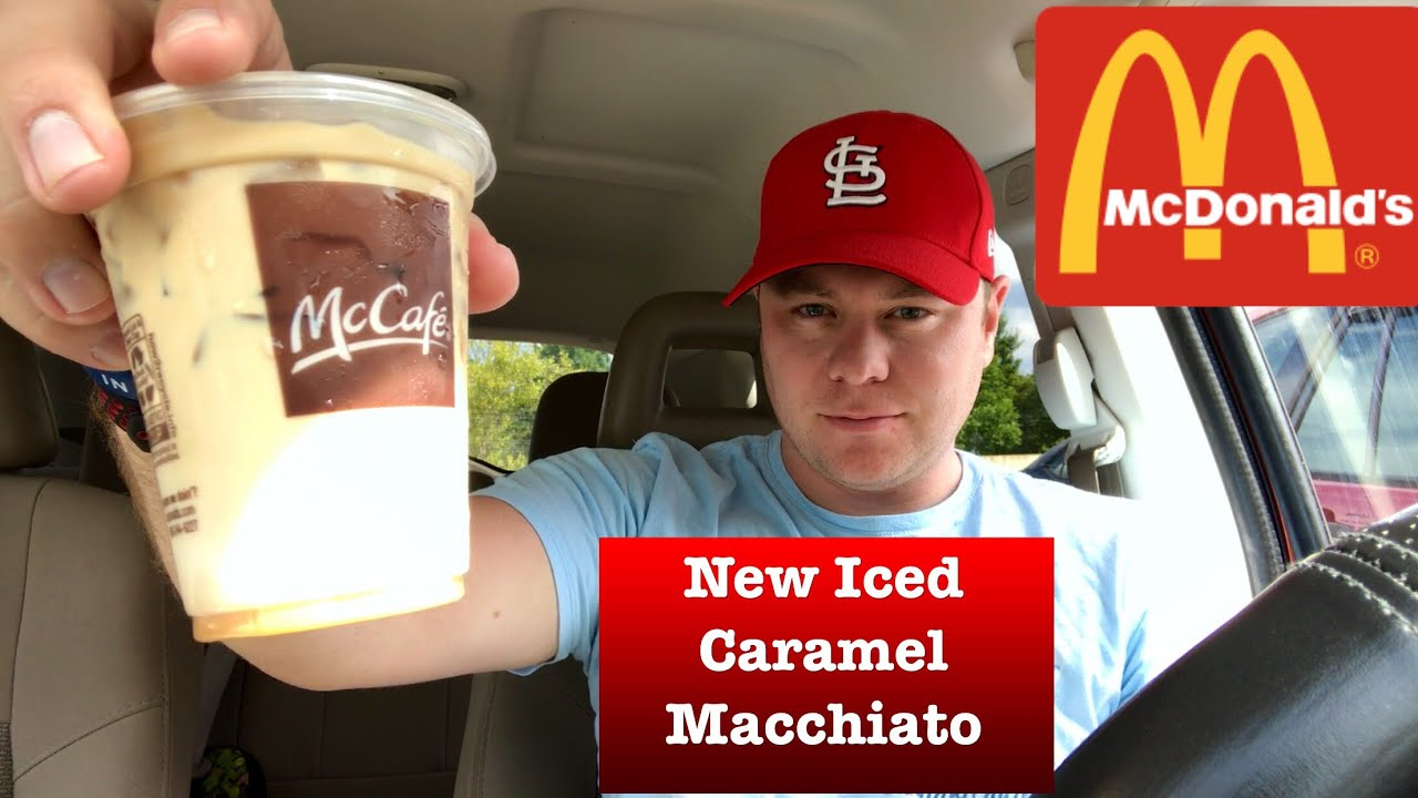 Mcdonald S Introduces Iced Caramel Macchiato Review Mccafe Must Or Bust Youtube