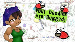 Midnight Gaming Tries ► Your Doodles Are Bugged!!