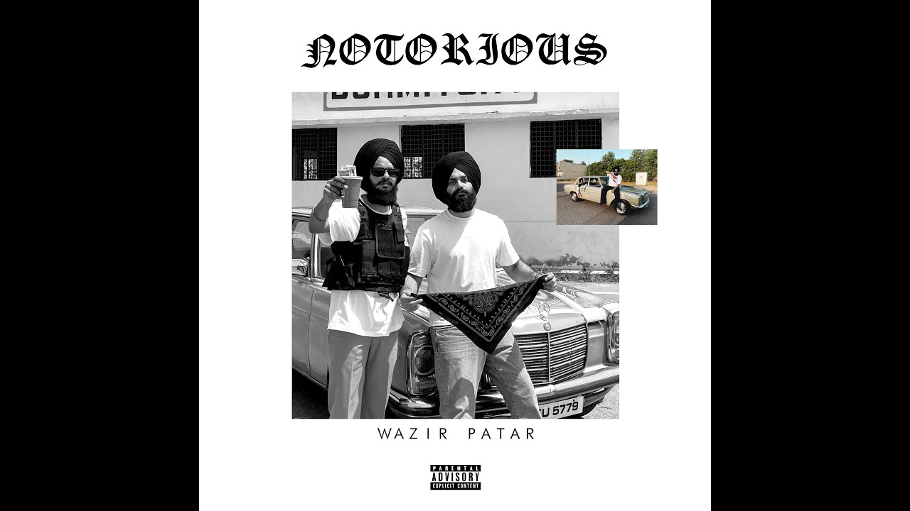 Download Wazir patar- Notorious (Official Video)