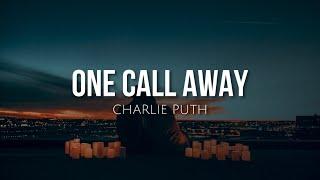 One call away (lyrics) - Charlie Puth