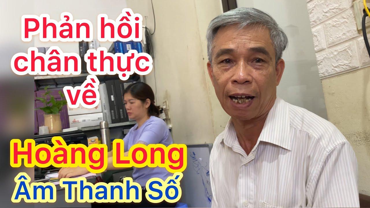 Hoàng Long Âm Thanh Số lừa đảo??
