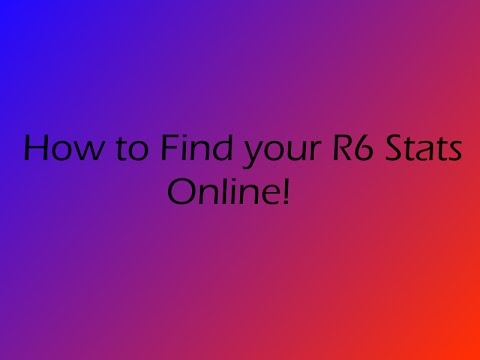 How to find your Rainbow Six Stats Online