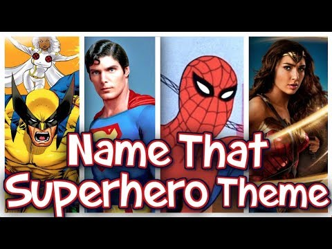 Guess The Superhero Theme!